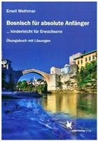 Emeli Wethmar - Bosnisch für absolute Anfänger: Übungsbuch