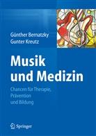 Günthe Bernatzky, Günther Bernatzky, Kreutz, Gunter Kreutz - Musik und Medizin