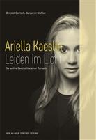 Christof Gertsch, Benjamin Steffen - Ariella Kaeslin - Leiden im Licht