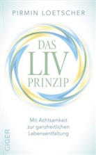 Pirmin Loetscher - Das LIV-Prinzip