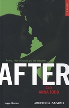 Anna Todd, Todd Anna - After. Volume 3, After we fell