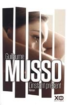 Guillaume Musso, MUSSO GUILLAUME - L'instant présent