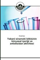 Ferda Eser - Yabani sinameki bitkisinin kimyasal içeri i ve antioksidan aktivitesi