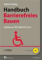 Dagma Everding, Dagmar Everding, Dagmar (Prof. Dr. Everding, Dagmar (Prof. Dr.) Everding, Simon Meyer, Simone Meyer... - Handbuch Barrierefreies Bauen