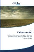 Lelde Logina - Kolhozu romani