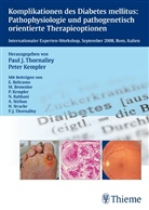 Pete Kempler, Peter Kempler, Paul J Thornalley, Paul J. Thornalley, Peter Kempler, Paul J. Thornalley - Komplikationen des Diabetes mellitus: Pathophysiologie und pathogenetisch orientierte Therapieoptionen