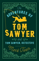 Mark Twain - Adventures of Tom Sawyer and Tom Sawyer Detective