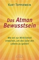 Kurt Tepperwein - Das Atman Bewusstsein