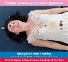 Margaret Ann Lembo, Dudley &. Dean Evenson - Chakra Balancing Crystal Alignment (Audio book)