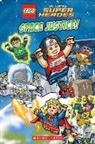 Trey King, Scholastic, Inc. Scholastic, Scholastic Inc. (COR), Various, Inc. Scholastic - Lego Dc Super Heroes - Space Justice!