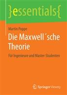 Martin Poppe - Die Maxwell'sche Theorie