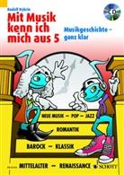 Rudolf Nykrin, Michael Boland - Mit Musik kenn ich mich aus, m. Audio-CD. Bd.5