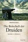 Manfred Böckl - Die Botschaft der Druiden