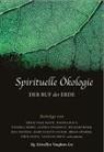Llewelly Vaughan-Lee, Llewellyn Vaughan-Lee - Spirituelle Ökologie