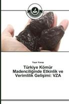 Ya ar Kasap, Yasar Kasap - Türkiye Kömür Madencili inde Etkinlik ve Verimlilik Geli imi: VZA