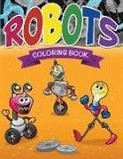 Speedy Publishing Llc - Robots Coloring Book