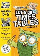Andrew Brodie - Let''s Do Times Tables 5-6