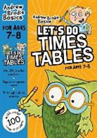Andrew Brodie - Let''s Do Times Tables 7-8