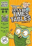 Andrew Brodie - Let''s Do Times Tables 8-9