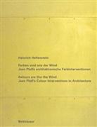 Heinrich Helfenstein, Jean Pfaff - Farben sind wie der Wind. Colours are like the Wind