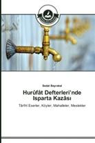 Sedat Bayrakal - Hurûfât Defterleri nde Isparta Kazâs
