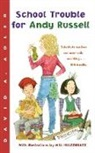 David A. Adler, Will Hillenbrand - School Trouble for Andy Russell