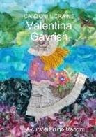 Valentina Gavrish - Canzoni Ucraine