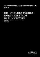 Anonymus - Historischer Führer durch die Stadt Braunschweig