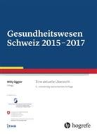 Will Oggier, Willy Oggier - Gesundheitswesen Schweiz 2015-2017