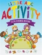 Speedy Publishing Llc, Speedy Publishing Llc - Little ABC Activity Coloring Book