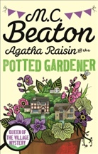 M C Beaton, M. C. Beaton, M.C. Beaton - The Potted Gardener