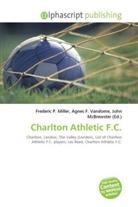 Agne F Vandome, John McBrewster, Frederic P. Miller, Agnes F. Vandome - Charlton Athletic F.C