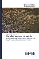 Magdalena Dziaczkowska - Nie tylko langusta na palmie