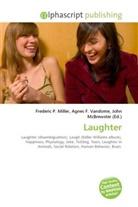Agne F Vandome, John McBrewster, Frederic P. Miller, Agnes F. Vandome - Laughter