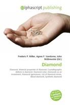 Agne F Vandome, John McBrewster, Frederic P. Miller, Agnes F. Vandome - Diamond