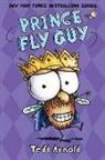 Tedd Arnold, Tedd Arnold - Prince Fly Guy