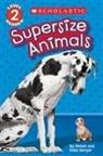 Gilda Berger, Melvin Berger, Melvin/ Berger Berger - Supersize Animals