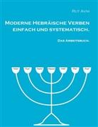 Rut Avni - Moderne Hebräische Verben einfach und systematisch, das Arbeitsbuch