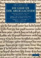 Felix Lieberman - Die Gesetze Der Angelsachsen