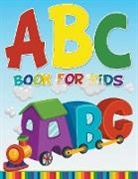 Speedy Publishing Llc, Speedy Publishing Llc - ABC Book For Kids