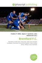Agne F Vandome, John McBrewster, Frederic P. Miller, Agnes F. Vandome - Brentford F.C