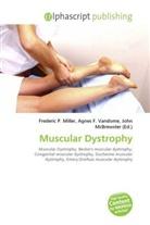 Agne F Vandome, John McBrewster, Frederic P. Miller, Agnes F. Vandome - Muscular Dystrophy