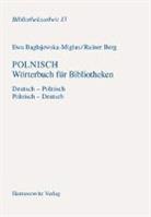 Ewa Baglajewska-Miglus, Rainer Berg - Polnisch Wörterbuch für Bibliotheken