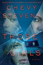 Chevy Stevens - Those Girls