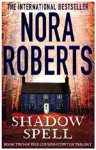 Nora Roberts - Shadow Spell