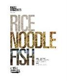 Matt Goulding, Matt/ Thornburgh Goulding, Nathan Thornburgh - Rice, Noodle, Fish