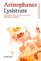 Aristophanes, Manfre Landfester, Manfred Landfester - Lysistrate