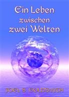 Joel S Goldsmith, Joel S. Goldsmith, Lorraine Sinkler - Ein Leben zwischen zwei Welten