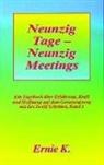 K. Ernie - Neunzig Tage - Neunzig Meetings