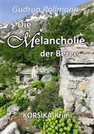 Gudrun Pollmann, Verla DeBehr, Verlag DeBehr - Die Melancholie der Berge